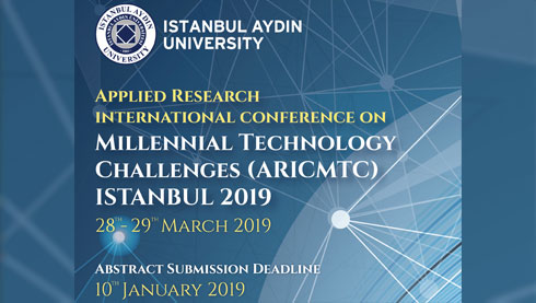 Applied Research International Conference on Millennial Technology Challenges (ARICMTC) ISTANBUL 2019